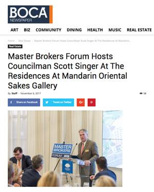 Master Brokers Forum Hosts Councilman Scott Singer At The Residences At Mandarin Oriental Sakes Gallery